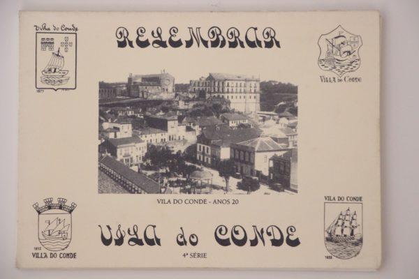 Relembrar Vila do Conde - 4ª série - postais