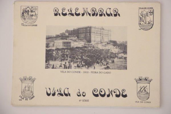 Relembrar Vila do Conde - 6ª série - postais