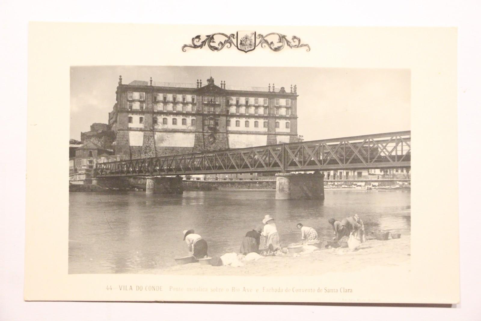 Ponte Metálica sobre o Rio Ave e Fachada do Convento de Santa Clara - postal