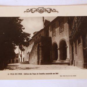 Edifício dos Paços do Concelho, construído em 1543 - postal
