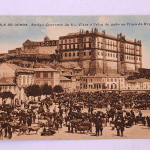 Antigo Convento de Santa Clara e Feira de gado na Praça da República - postal