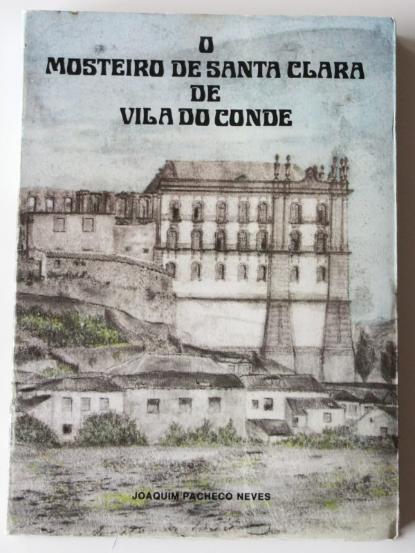 O Mosteiro de Santa Clara de Vila do Conde - livro