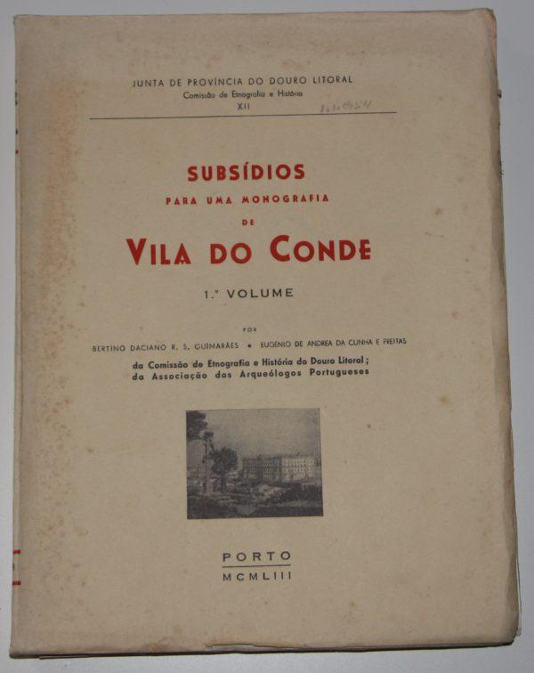 Subsídios para uma Monografia de Vila do Conde - livro