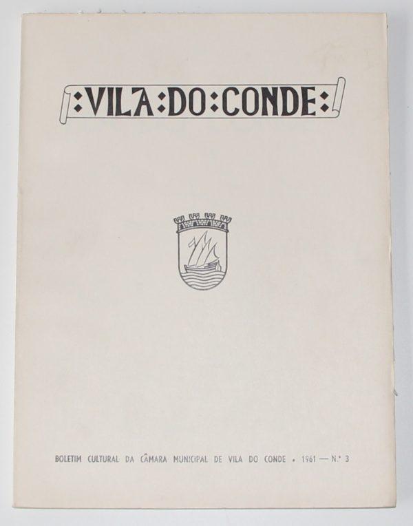 Boletim Cultural da Câmara Municipal de VIla do Conde - 1ª série - nº 3 - periódico