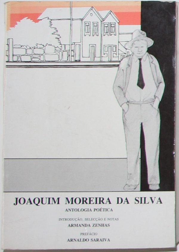 Joaquim Moreira da Silva - Antologia Poética - livro