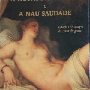 A Noiva Prometida e a Nau Saudade - livro