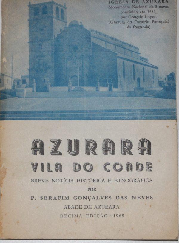 Azurara - Breve Notícia Histórica e Etnográfica - livro