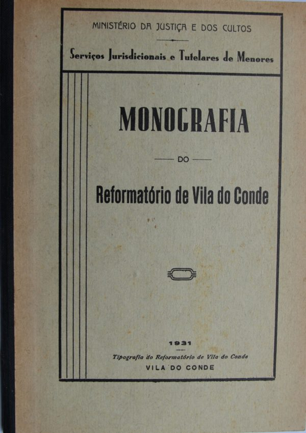 Monografia do Reformatório de Vila do Conde