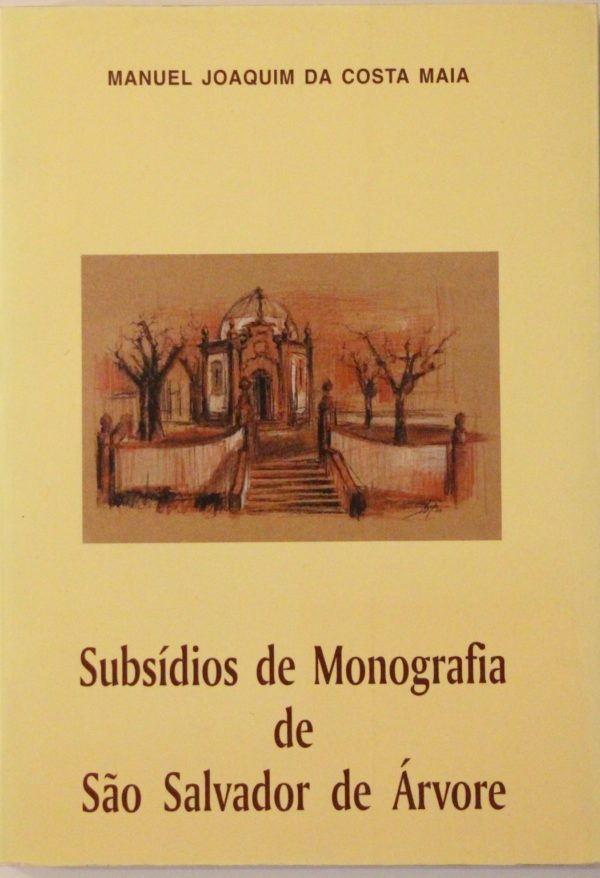 Subsídios de Monografia de São Salvador de Árvore